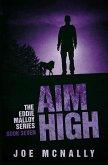 Aim High (The Eddie Malloy series, #7) (eBook, ePUB)