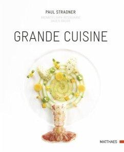 Grande Cuisine - Stradner, Paul