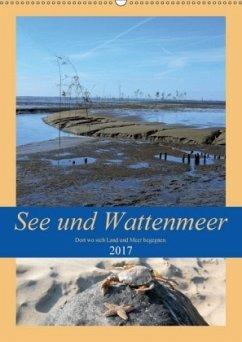 9783665582340 - Klünder, Günther: See und Wattenmeer - Dort wo sich Land und Meer begegnen. (Wandkalender 2017 DIN A2 hoch) - Bok