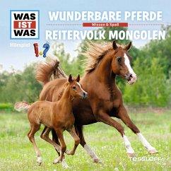WAS IST WAS Hörspiel: Wunderbare Pferde/Reitervolk der Mongolen (MP3-Download) - Baur, Manfred