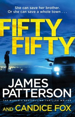 Fifty Fifty (eBook, ePUB) - Patterson, James; Fox, Candice