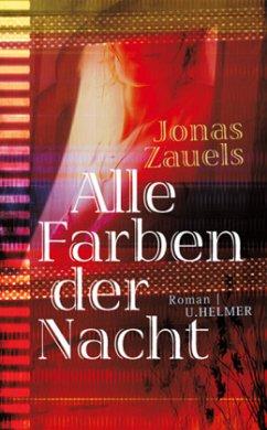 Alle Farben der Nacht - Zauels, Jonas