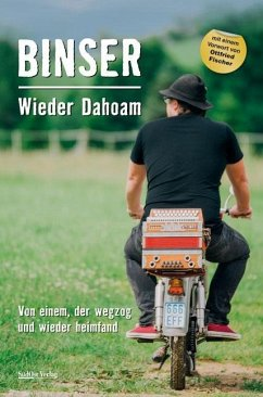 Wieder Dahoam - Binser, Helmut A.