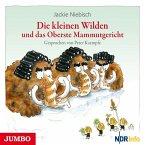 Die kleinen Wilden und das Oberste Mammutgericht, 1 Audio-CD