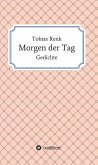 Morgen der Tag (eBook, ePUB)