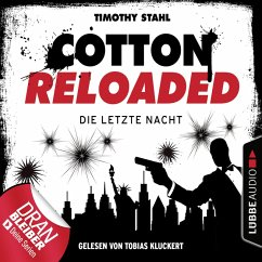 Jerry Cotton, Cotton Reloaded, Die letzte Nacht (Serienspecial) (MP3-Download) - Stahl, Timothy