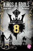 Geächtete Krone / Kings & Fools Bd.8