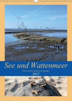 9783665582333 - Klünder, Günther: See und Wattenmeer - Dort wo sich Land und Meer begegnen. (Wandkalender 2017 DIN A3 hoch) - Kitap