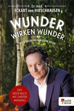 Wunder wirken Wunder (eBook, ePUB) - Hirschhausen, Eckart von