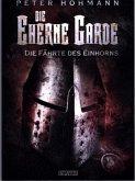 Die Fährte des Einhorns / Die eherne Garde Bd.2