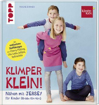 Nähen mit JERSEY - KLIMPERKLEIN von Pauline Dohmen - Buch - bücher.de