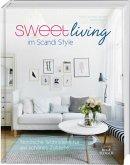 Sweet Living im Scandi Style