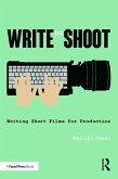 Write to Shoot: Writing Short Films for Production