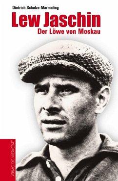 Lew Jaschin - Schulze-Marmeling, Dietrich