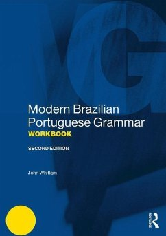 Modern Brazilian Portuguese Grammar Workbook - Whitlam, John