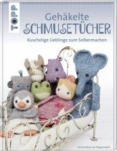 Gehäkelte Schmusetücher - Blase van Wagtendonk, Sascha