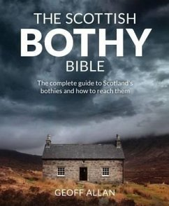 The Scottish Bothy Bible - Allan, Geoff