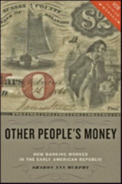Other People's Money - Murphy, Sharon Ann (Providence College)