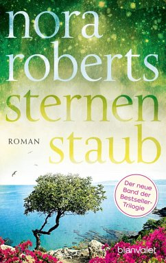 Sternenstaub / Sternentrilogie Bd.3 (eBook, ePUB) - Roberts, Nora