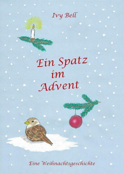 Ein Spatz im Advent (eBook, ePUB) - Bell, Ivy
