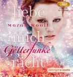 Liebe mich nicht / Götterfunke Bd.1 (2 MP3-CDs)