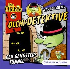 Der Gangster-Tunnel / Olchi-Detektive Bd.20 (1 Audio-CD) - Dietl, Erhard;Iland-Olschewski, Barbara
