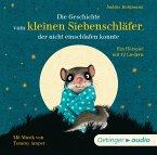 Die Geschichte vom kleinen Siebenschläfer, der nicht einschlafen konnte / Der kleine Siebenschläfer Bd.1 (1 Audio-CD)