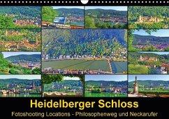 9783665582678 - Liepke, Claus: Heidelberger Schloss Fotoshooting Locations (Wandkalender 2017 DIN A3 quer) - Buch