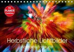 9783665582777 - Verena Scholze, Fotodesign: Herbstliche Lichtbilder - Abstrakte Fotokunst (Tischkalender 2017 DIN A5 quer) - Kniha