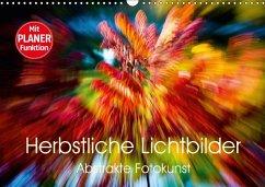 9783665582753 - Verena Scholze, Fotodesign: Herbstliche Lichtbilder - Abstrakte Fotokunst (Wandkalender 2017 DIN A3 quer) - Livre