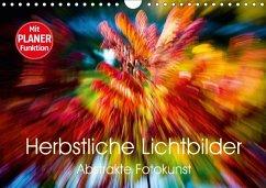 9783665582746 - Verena Scholze, Fotodesign: Herbstliche Lichtbilder - Abstrakte Fotokunst (Wandkalender 2017 DIN A4 quer) - Kniha