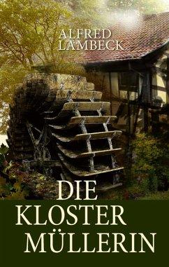 Die Klostermüllerin (eBook, ePUB)