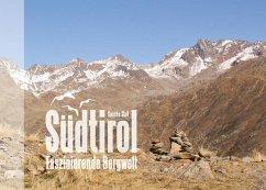Südtirol - Faszinierende Bergwelt (eBook, ePUB)