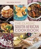 The Classic South African Cookbook (eBook, ePUB)