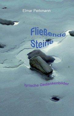 Fließende Steine (eBook, ePUB)
