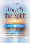 Touch the Spirit (eBook, PDF)