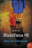 Huerfana # 8 (eBook, ePUB)