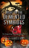 Night of the Demented Symbiots (The Dragonlings' Haunted Halloween, #2) (eBook, ePUB)