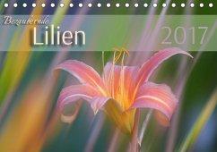 9783665583026 - Forrester, Susanne: Bezaubernde Lilien (Tischkalender 2017 DIN A5 quer) - Buch