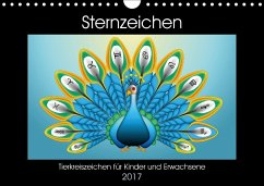 9783665582968 - laleike, asray: Sternzeichen - Tierkreiszeichen für Kinder und Erwachsene (Wandkalender 2017 DIN A4 quer) - Kniha