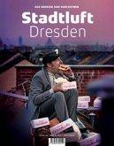 Stadtluft Dresden 1