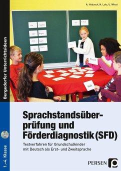 Sprachstandsüberprüfung und Förderdiagnostik (SFD) - Hobusch, Anna; Lutz, Nevin; Wiest, Uwe