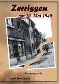 Zerrissen am 10. Mai 1940