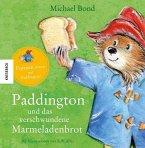 Paddington und das verschwundene Marmeladenbrot
