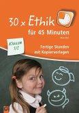 30 x Ethik für 45 Minuten - Klasse 1/2