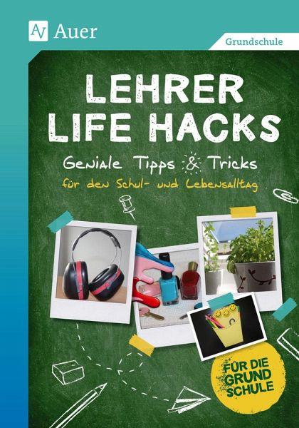 lehrer life hacks grundschule schulb cher portofrei bei b. Black Bedroom Furniture Sets. Home Design Ideas