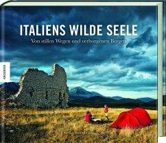 Italiens wilde Seele - Rosenboom, Stefan