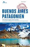 Buenos Aires und Patagonien Reisehandbuch