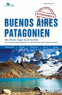 Buenos Aires und Patagonien Reisehandbuch - Marin, Ariane