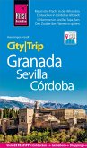 Reise Know-How CityTrip Granada, Sevilla, Córdoba (eBook, PDF)